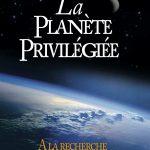 Présentation de La Planète Privilégiée
